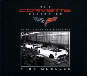 The Corvette Factories