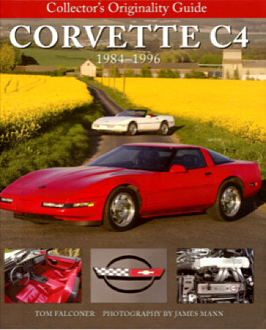 Tom Falconer's Collector's Originality Cuide for Corvette C4